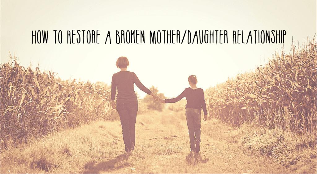 Broken mother daughter relationship 2