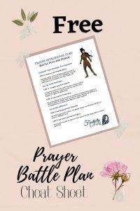 prayer battle plan cheat sheet