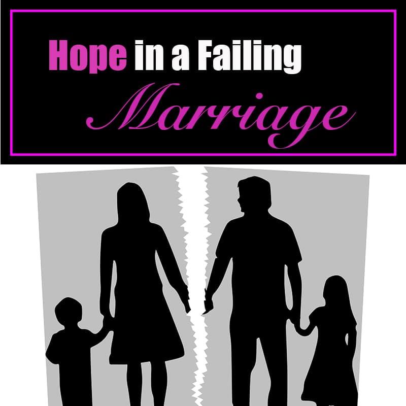 Finding Hope in a Broken Marriage