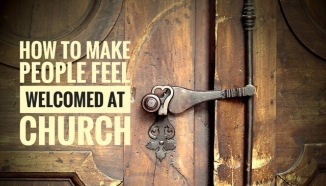People feel welcomed at church