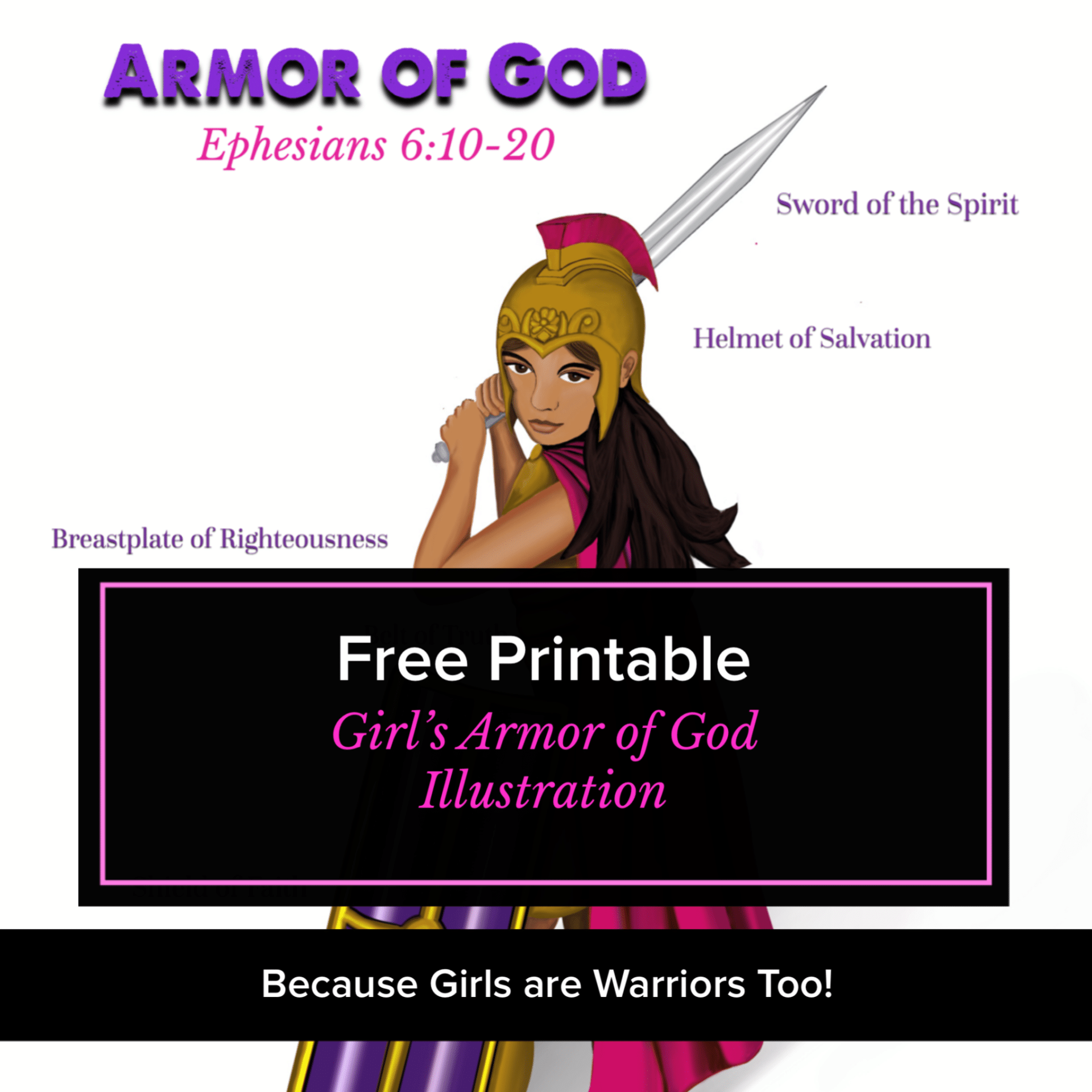 Free armor of God printable because girls are warriors too!
