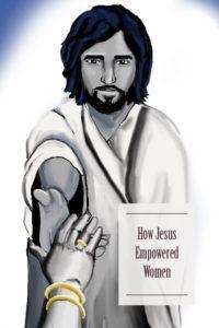 How Jesus empowered women.