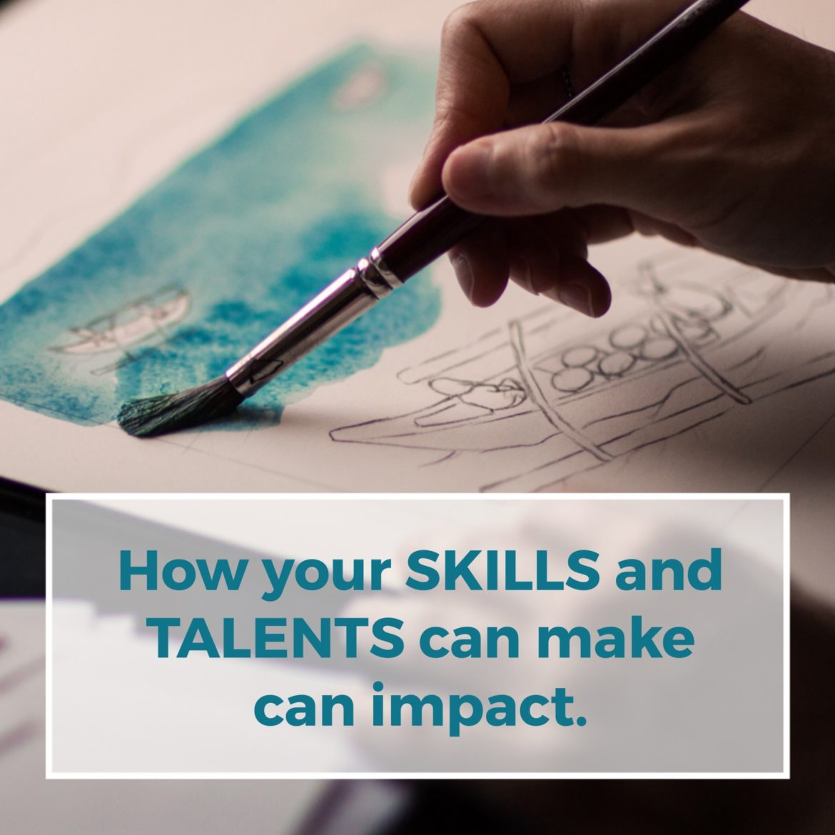 How your talents can make an impact image