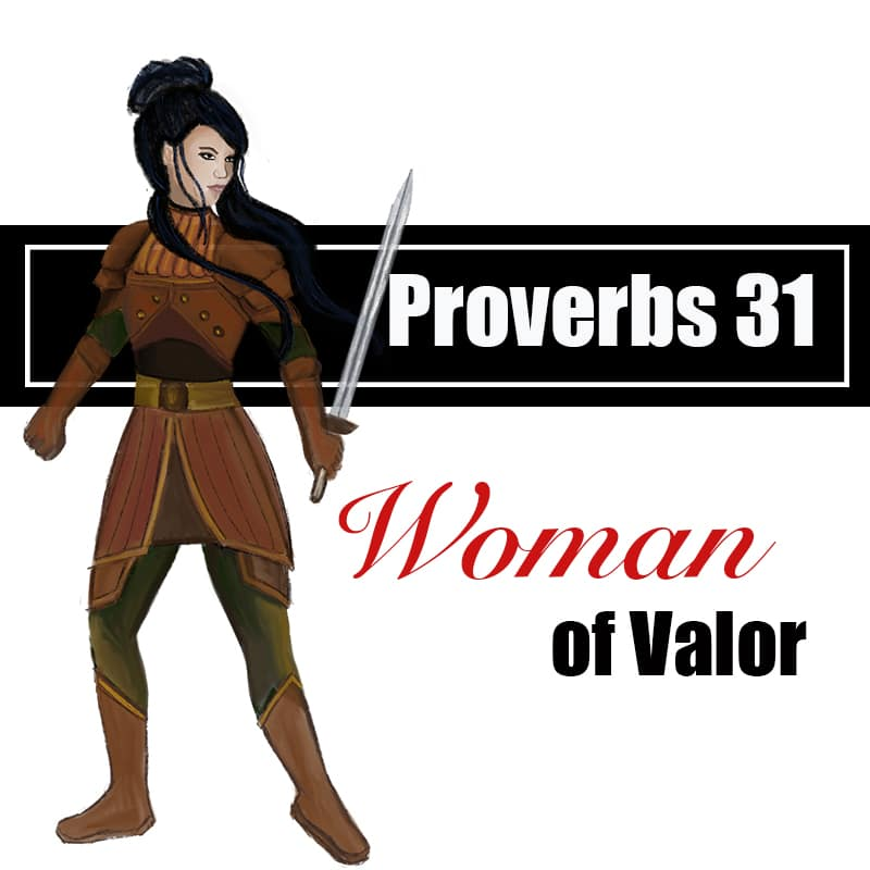 Proverbs 31 Woman of Valor Image