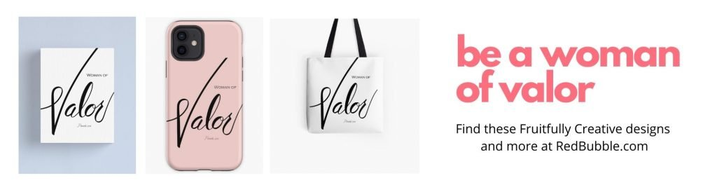 woman of valor phone casee, bag, and print