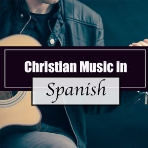 Read more about the article Christian Music in Spanish (that you can dance to).