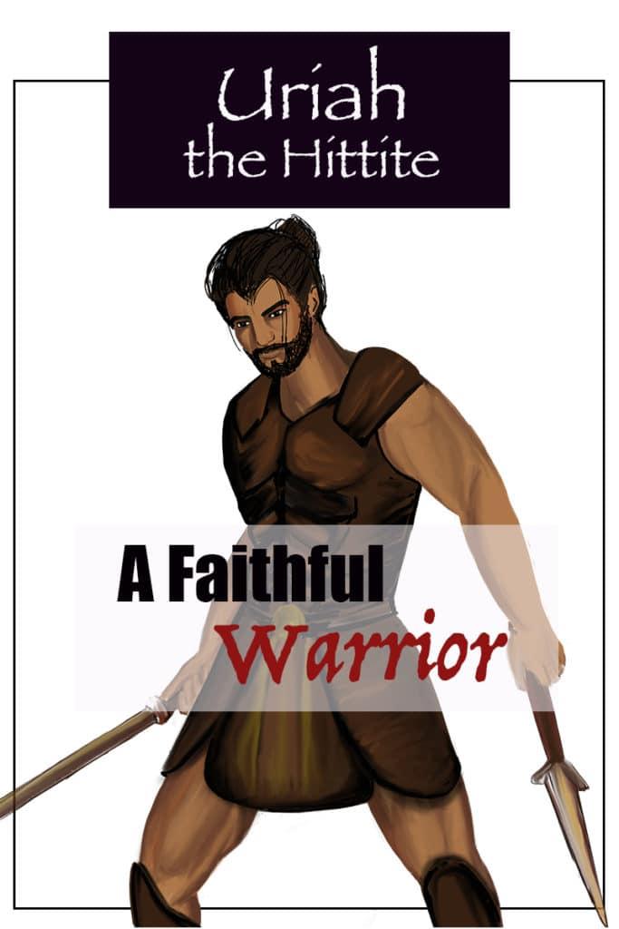 Uriah the Hittite, Faithful Warrior image