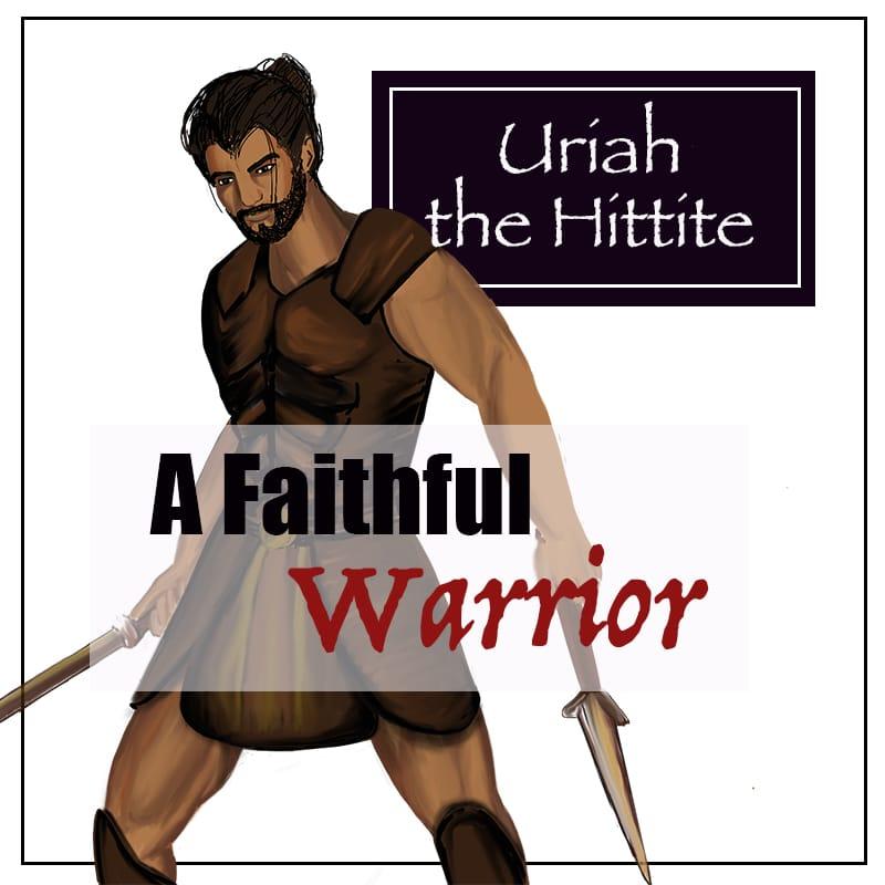 Uriah the Hittite, Bible warrior image