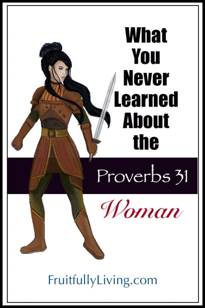 Proverbs 31 woman of valor what you never learned image