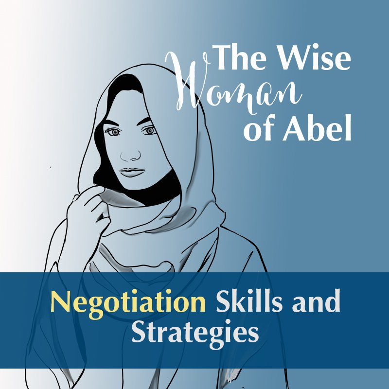 Wise Woman of Abel: Negotiation Skills and Strategies
