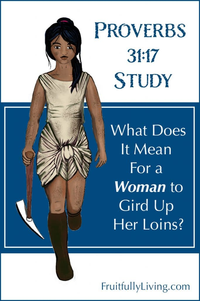 Meaning of gird up your loins in Proverbs 31:17 Image