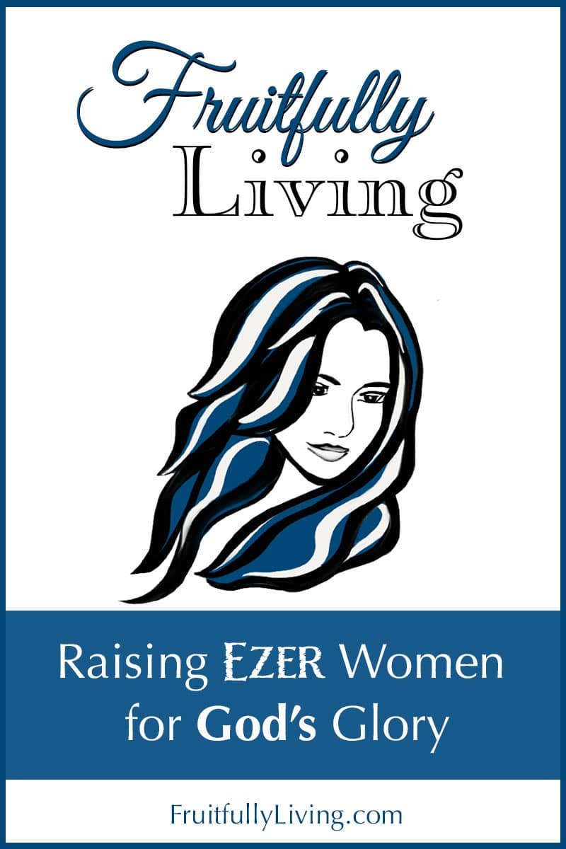 Fruitfully Living, Raising Ezer Women Image