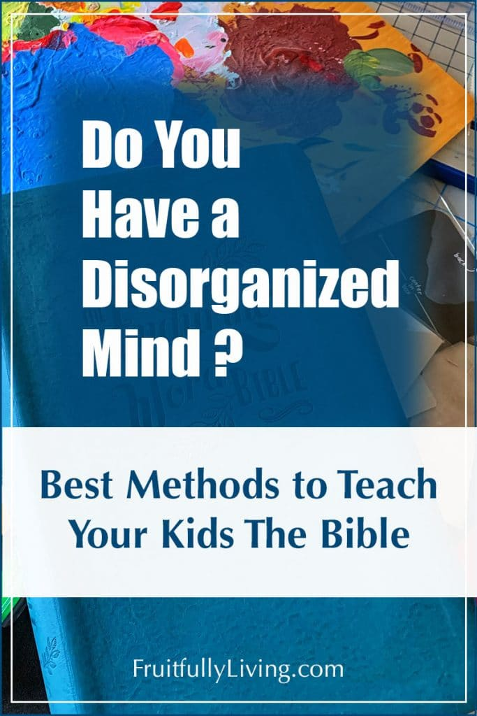 How to Teach Children the Bible with a Disorganized mind Image
