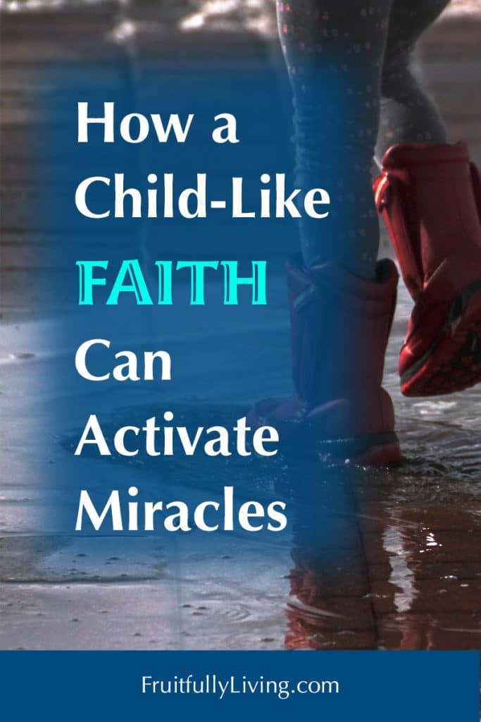 A Child-Like Faith and miracles image