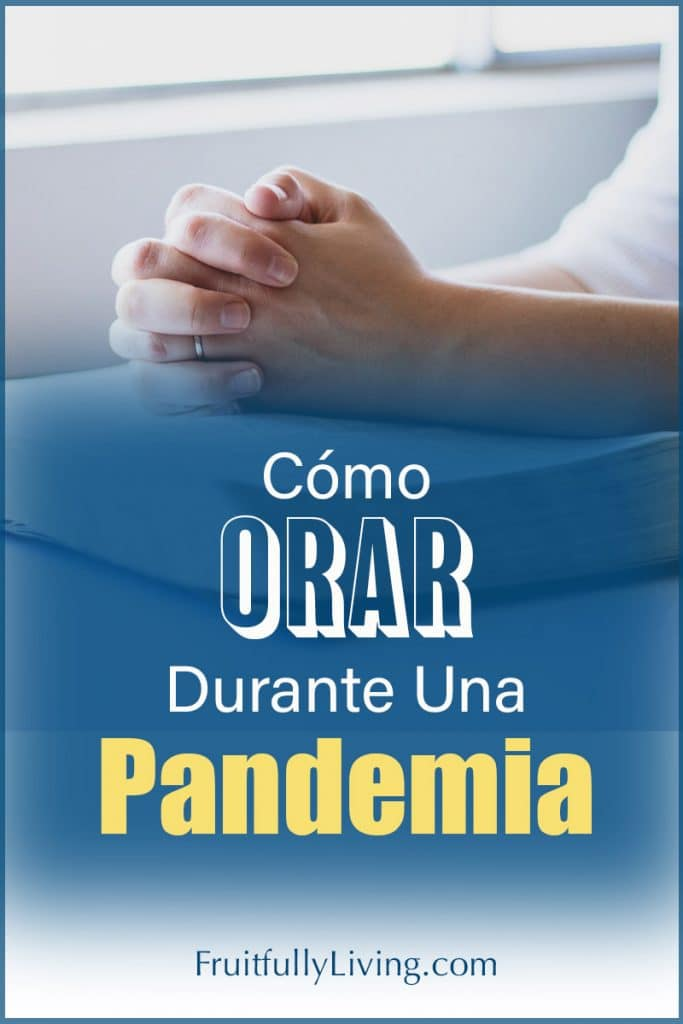 Como orar durante una pandemia