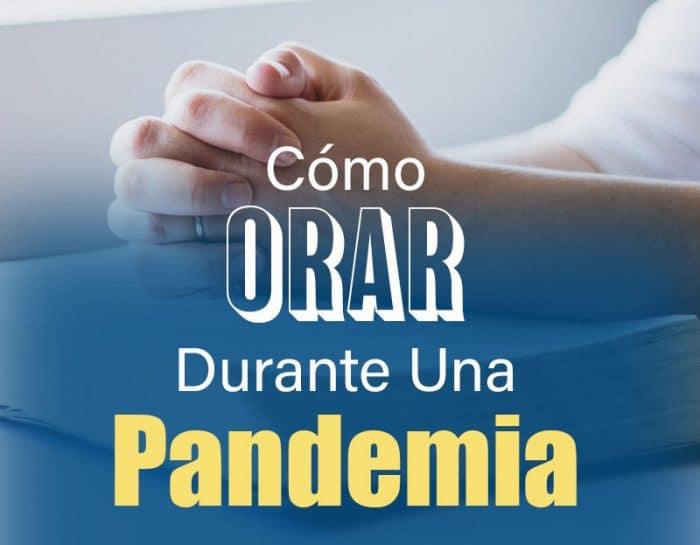 Como orar por una pandemia