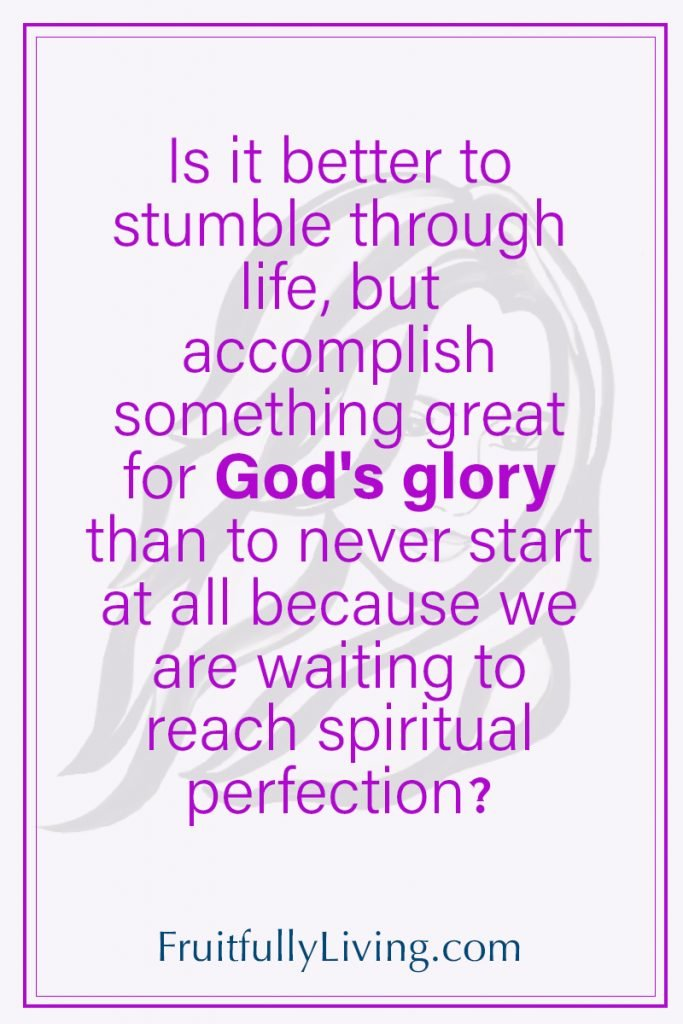 Inspirational christian quote about perfection vs imperfection