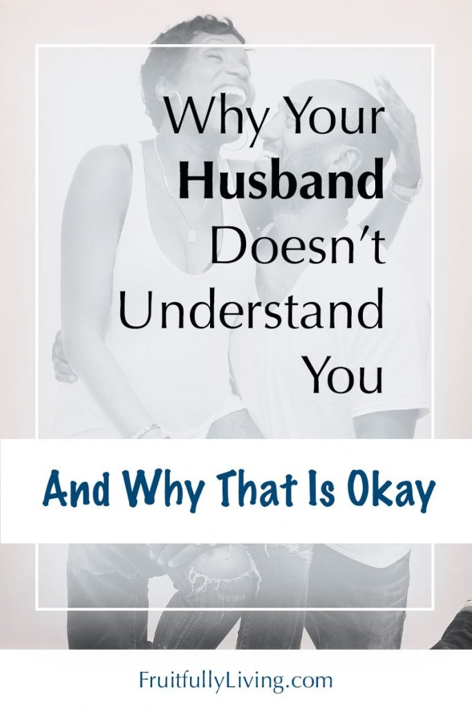my husband doesn't understand me