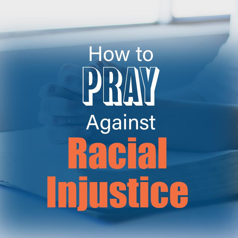 You are currently viewing How to Pray Against Racial Injustice
