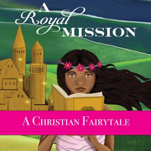 A Christian fairytale book for girls