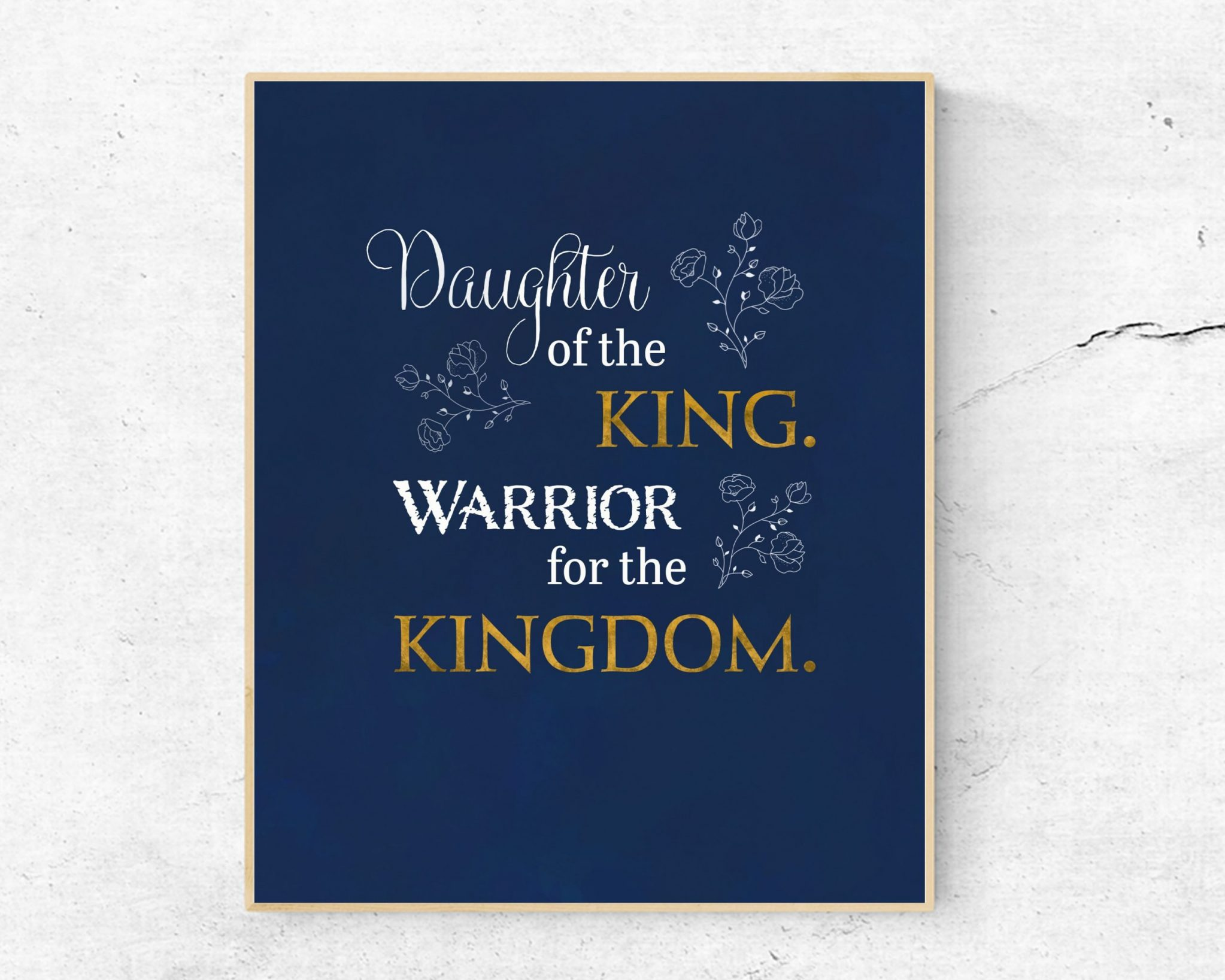 Daughter of the king warrior for the kingdom wall art