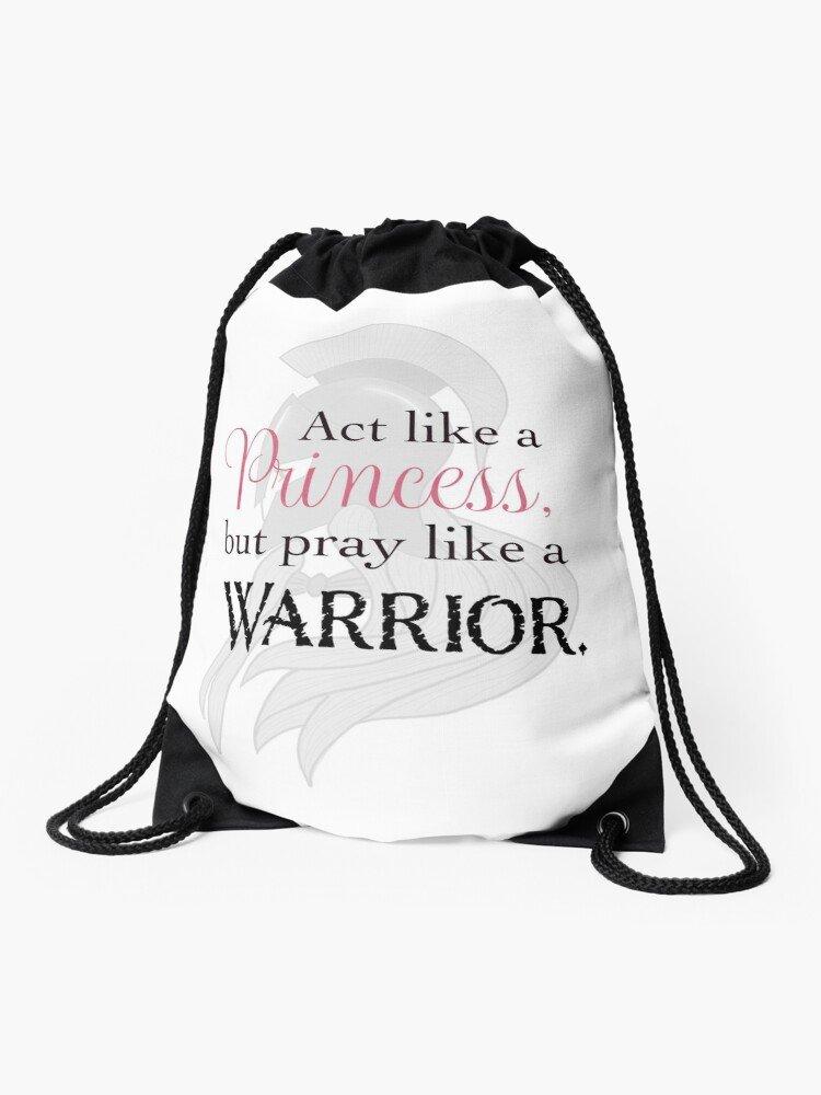 Act like a Princess, Pray like a warrior bag