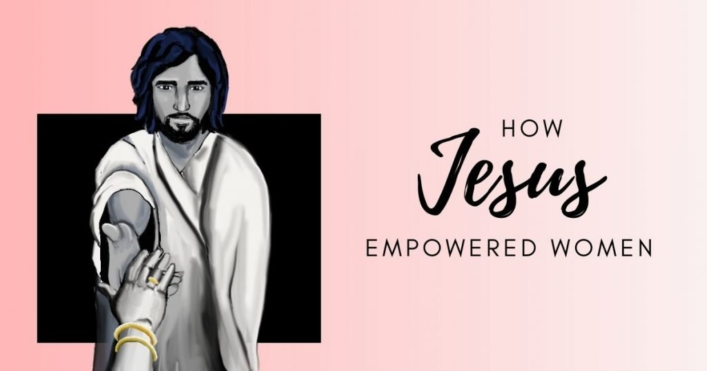 How Jesus Empowered Woman