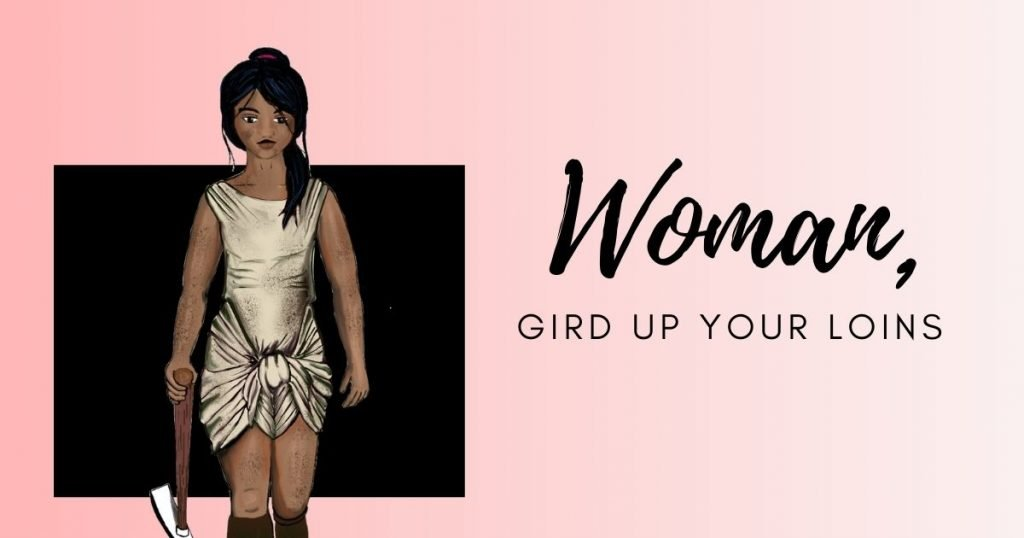 Gird Up Your Loins image of Woman