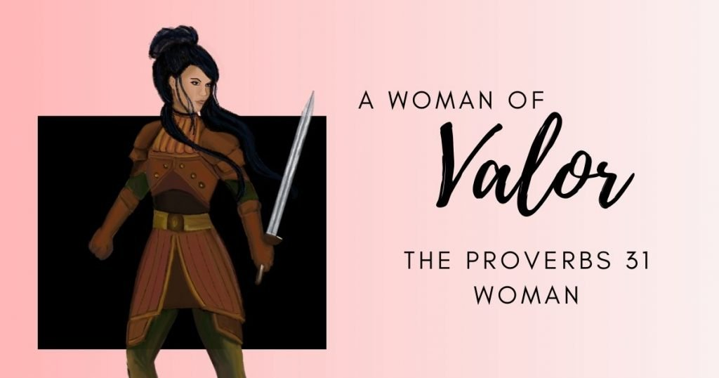 A Woman of Valor, Proverbs 31 Woman with a Sword